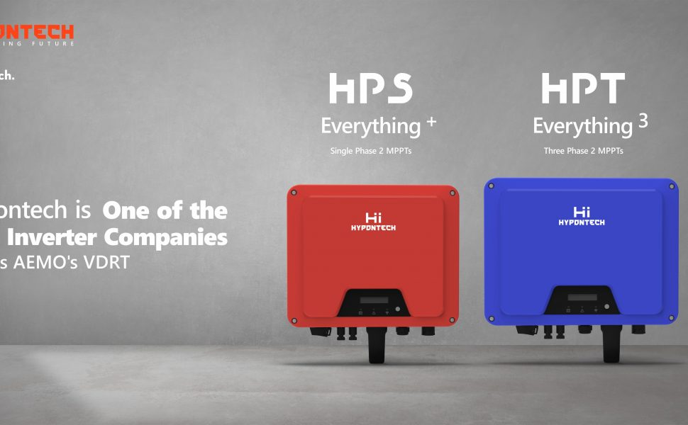 Hypontech – One of the 1st Inverter Companies to Pass AEMO's VDRT